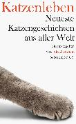 Cover-Bild zu Bachstein, Julia (Hrsg.): Katzenleben (eBook)