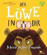 Cover-Bild zu Bright, Rachel: Der Löwe in dir - Meine ersten Freunde