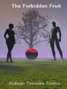 Cover-Bild zu Torres, Aldivan Teixeira: The Forbidden Fruit (eBook)