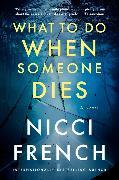 Cover-Bild zu French, Nicci: What to Do When Someone Dies