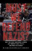 Cover-Bild zu Delgado, Richard: Must We Defend Nazis? (eBook)