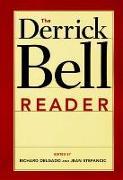 Cover-Bild zu Delgado, Richard (Hrsg.): Derrick Bell Reader (eBook)