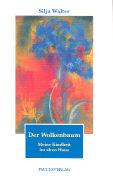 Cover-Bild zu Der Wolkenbaum von Walter, Silja