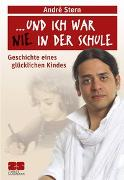 """Cover-Bild zu """"... und ich war nie in der Schule"""" von Stern, André"""