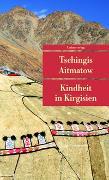 Cover-Bild zu Kindheit in Kirgisien von Aitmatow, Tschingis