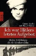 Cover-Bild zu Ich war Hitlers letztes Aufgebot von Lucks, Günter