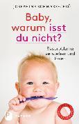 Cover-Bild zu Baby, warum isst du nicht? von Schwarz-Gerö, Josephine