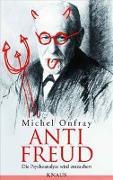 Cover-Bild zu Anti Freud von Onfray, Michel