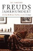 Cover-Bild zu Freuds Jahrhundert von Zaretsky, Eli