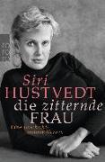 Cover-Bild zu Die zitternde Frau von Hustvedt, Siri