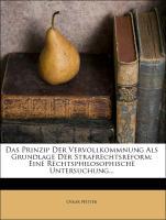 Cover-Bild zu Das Prinzip Der Vervollkommnung Als Grundlage Der Strafrechtsreform: Eine Rechtsphilosophische Untersuchung von Netter, Oskar