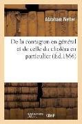 Cover-Bild zu de la Contagion En G�n�ral Et de Celle Du Chol�ra En Particulier von Netter-A