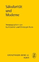 Cover-Bild zu Säkularität und Moderne von Gabriel, Karl (Hrsg.)