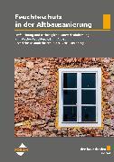 Cover-Bild zu der bauschaden Spezial Feuchteschutz in der Altbausanierung (eBook) von Weber, Jürgen