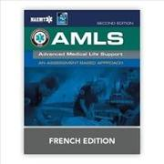 Cover-Bild zu AMLS French: Support Avanc De Vie M dicale von National Association of Emergency Medical Technicians (NAEMT)