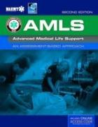 Cover-Bild zu AMLS: Advanced Medical Life Support von National Association of Emergency Medical Technicians (NAEMT)