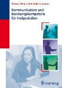 Cover-Bild zu Kommunikation und Beratungskompetenz für Heilpraktiker (eBook) von Schnura, Thomas