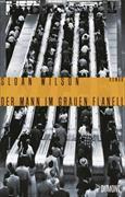 Cover-Bild zu Der Mann im grauen Flanell von Wilson, Sloan