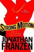 Cover-Bild zu Strong Motion (eBook) von Franzen, Jonathan