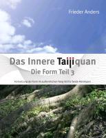 Cover-Bild zu Das Innere Taijiquan Die Form Teil 3 (eBook) von Anders, Frieder