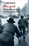 Cover-Bild zu Simenon, Georges: Maigret und der Samstagsklient