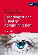 Cover-Bild zu Grundlagen der Visuellen Kommunikation (eBook) von Müller, Marion G.