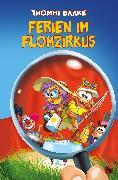 Cover-Bild zu Ferien im Flohzirkus (eBook) von Baake, Thommi