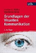 Cover-Bild zu Grundlagen der visuellen Kommunikation von Müller, Marion G.