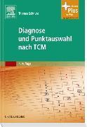 Cover-Bild zu Diagnose und Punktauswahl nach TCM von Schnura, Thomas