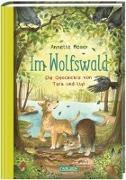 Cover-Bild zu Moser, Annette: Im Wolfswald - Die Geschichte von Tara und Lup