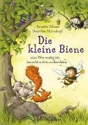 Cover-Bild zu Moser, Annette: Die kleine Biene oder Wer mutig ist, braucht nichts zu fürchten