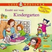 Cover-Bild zu Moser, Annette: Lesemäuschen: Erzähl mir vom Kindergarten