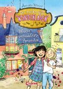 Cover-Bild zu Moser, Annette: Der zuckersüße Wunderladen - Meine verzauberte Freundin