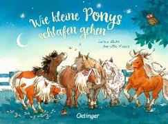 Cover-Bild zu Moser, Annette: Wie kleine Ponys schlafen gehen