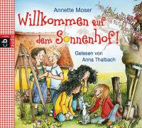 Cover-Bild zu Moser, Annette: Willkommen auf dem Sonnenhof