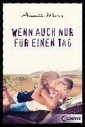 Cover-Bild zu Moser, Annette: Wenn auch nur für einen Tag (eBook)