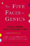Cover-Bild zu Moser-Wellman, Annette: The Five Faces of Genius (eBook)