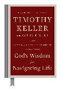 Cover-Bild zu Keller, Timothy: God's Wisdom for Navigating Life (eBook)