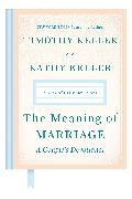 Cover-Bild zu Keller, Timothy: The Meaning of Marriage: A Couple's Devotional (eBook)