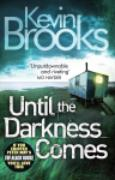 Cover-Bild zu Brooks, Kevin: Until the Darkness Comes (eBook)