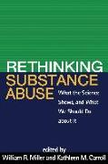 Cover-Bild zu Rethinking Substance Abuse (eBook) von Miller, William R. (Hrsg.)