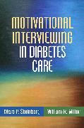 Cover-Bild zu Motivational Interviewing in Diabetes Care (eBook) von Steinberg, Marc P.