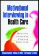 Cover-Bild zu Motivational Interviewing in Health Care von Rollnick, Stephen
