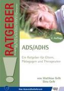 Cover-Bild zu ADS /ADHS von Gelb, Matthias