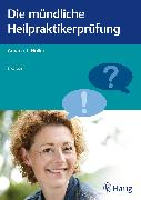 Cover-Bild zu Die mündliche Heilpraktikerprüfung (eBook) von Holler, Arpana Tjard