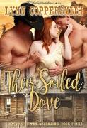 Cover-Bild zu Coppersmith, Lynn: Their Soiled Dove (eBook)
