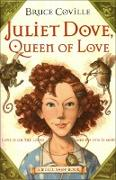 Cover-Bild zu Coville, Bruce: Juliet Dove, Queen of Love (eBook)