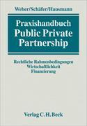 Cover-Bild zu Praxishandbuch Public Private Partnership von Weber, Martin