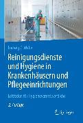 Cover-Bild zu Reinigungsdienste und Hygiene in Krankenhäusern und Pflegeeinrichtungen (eBook) von Weber, Ludwig C.