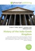 Cover-Bild zu History of the Indo-Greek Kingdom von Miller, Frederic P. (Hrsg.)